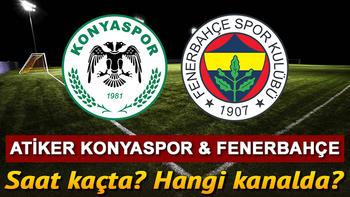 Atiker Konyaspor Fenerbahçe maçı ne zaman, saat kaçta ve hangi kanalda?